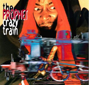 "Crazy train by The Prophet 12"" analog front cover"
